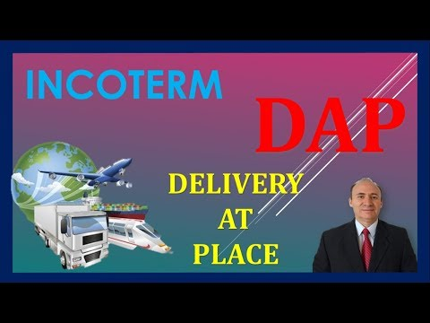 Incoterms 2021 dap   delivered at place (dap) can be used ...