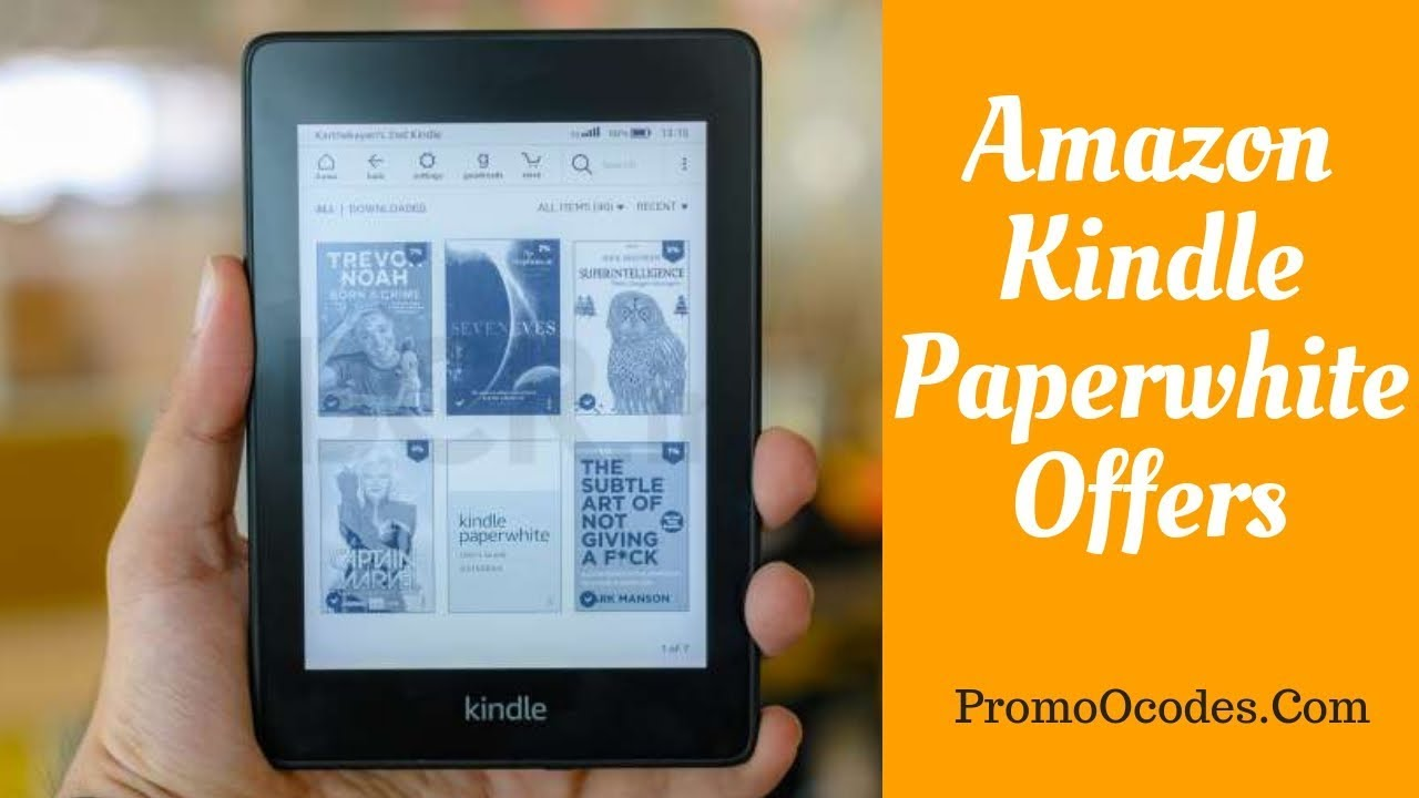 Amazon Kindle Paperwhite Offers | Kindle Paperwhite Deals ...