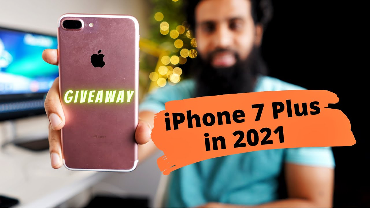 Should you buy iPhone 7 in 2021 Review & Giveaway ...