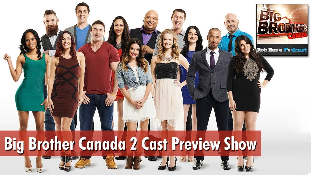 Big Brother Canada 2 Cast Preview Show & Final Houseguest ...