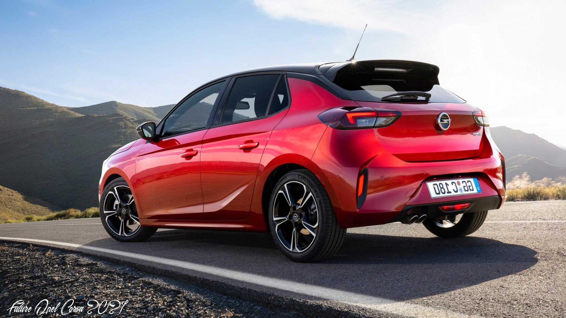 Future Opel Corsa 2021 Performance   Car Review