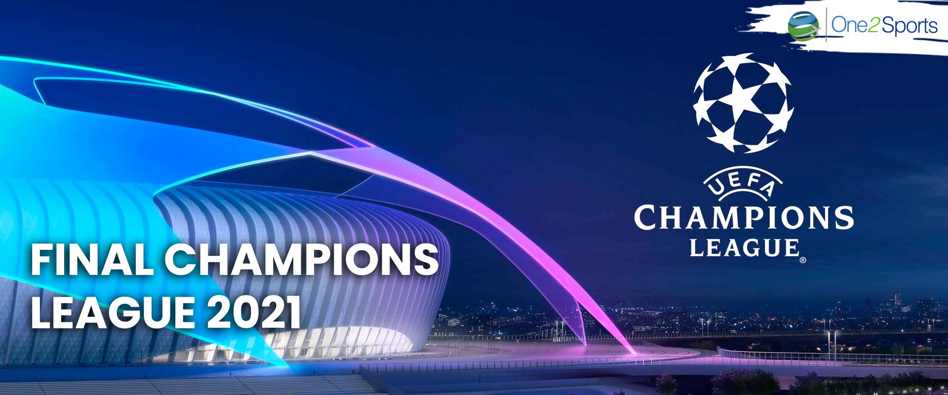 Final Champions League 2021 - 6 noches | One2 Travel Group