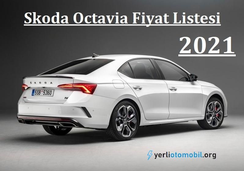 2021 Skoda Octavia Fiyat Listesi - Yerli otomobil