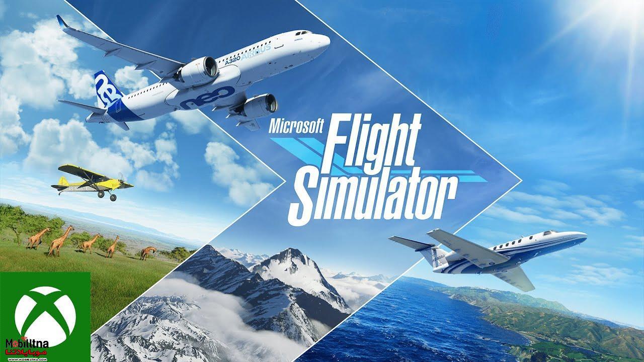 تحميل لعبة محاكاة الطيران Microsoft Flight Simulator 2021 ...
