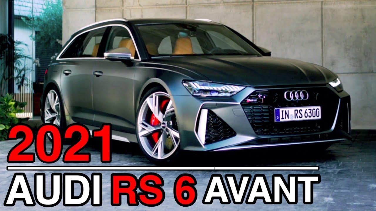 2021 AUDI RS6 AVANT - YouTube