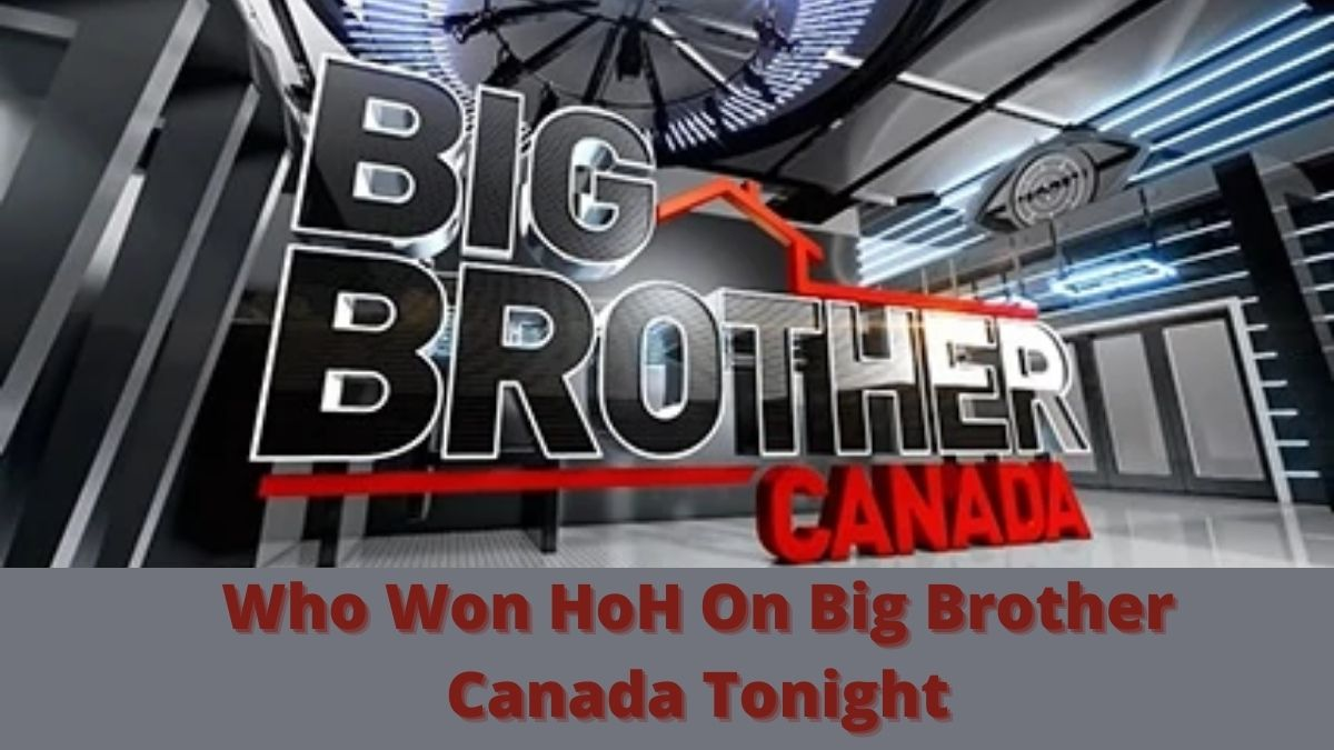 Big Brother Canada: Who Won HoH On Big Brother Canada Tonight?