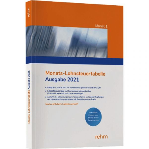 Monats-Lohnsteuertabelle 2021 - 1. Auflage 2021