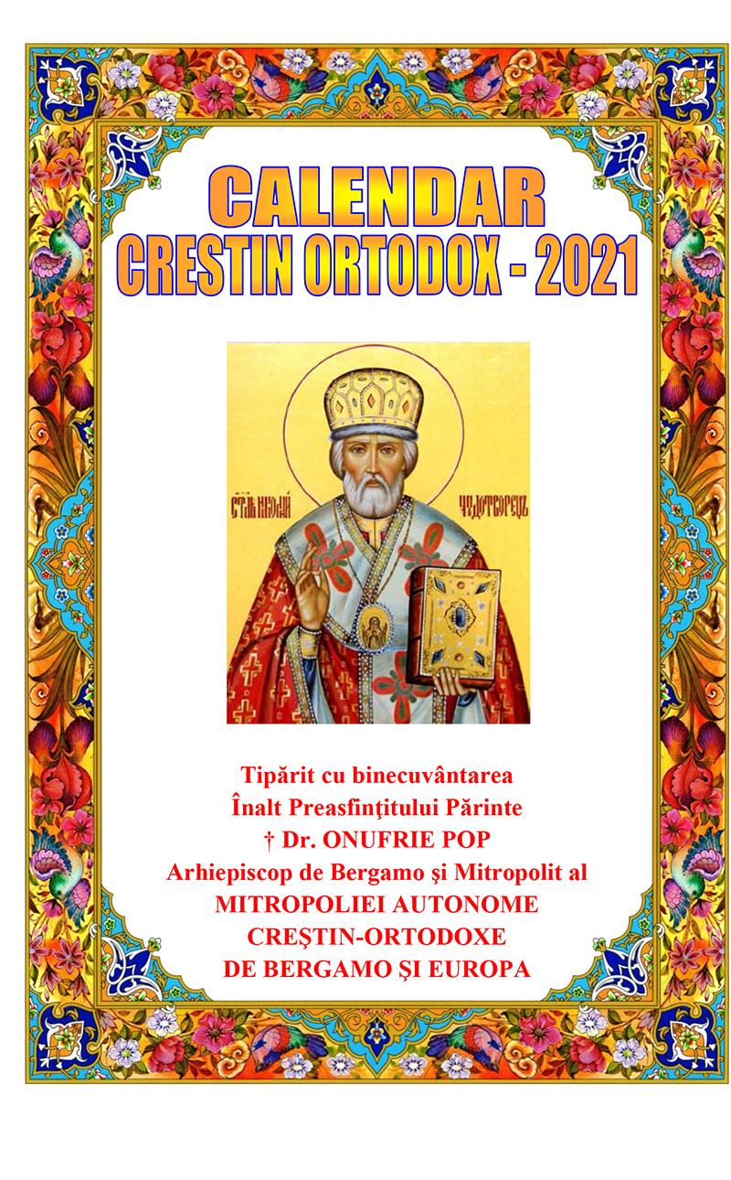 CALENDAR CRESTIN ORTODOX PE ANUL 2021(STIL NOU ...