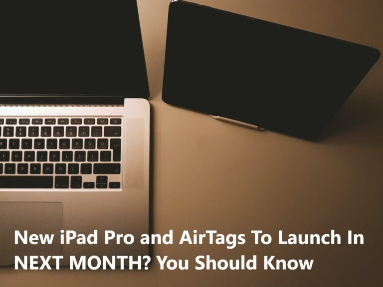 New iPad Pro and AirTags To Launch In NEXT MONTH? You ...