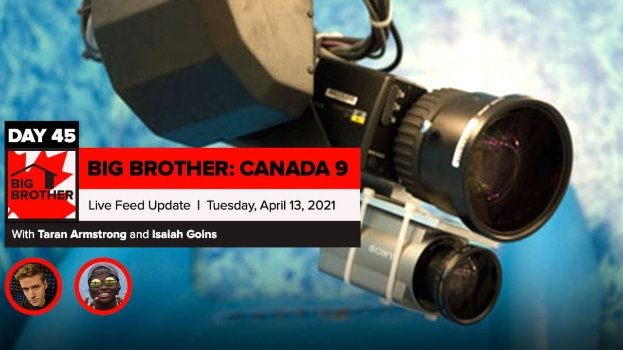 Big Brother Canada 9 | Day 45 Live Feed Update | Tuesday ...