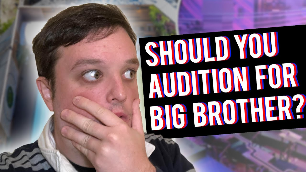 BIG BROTHER AUSTRALIA 2021 - SHOULD YOU AUDITION? - YouTube