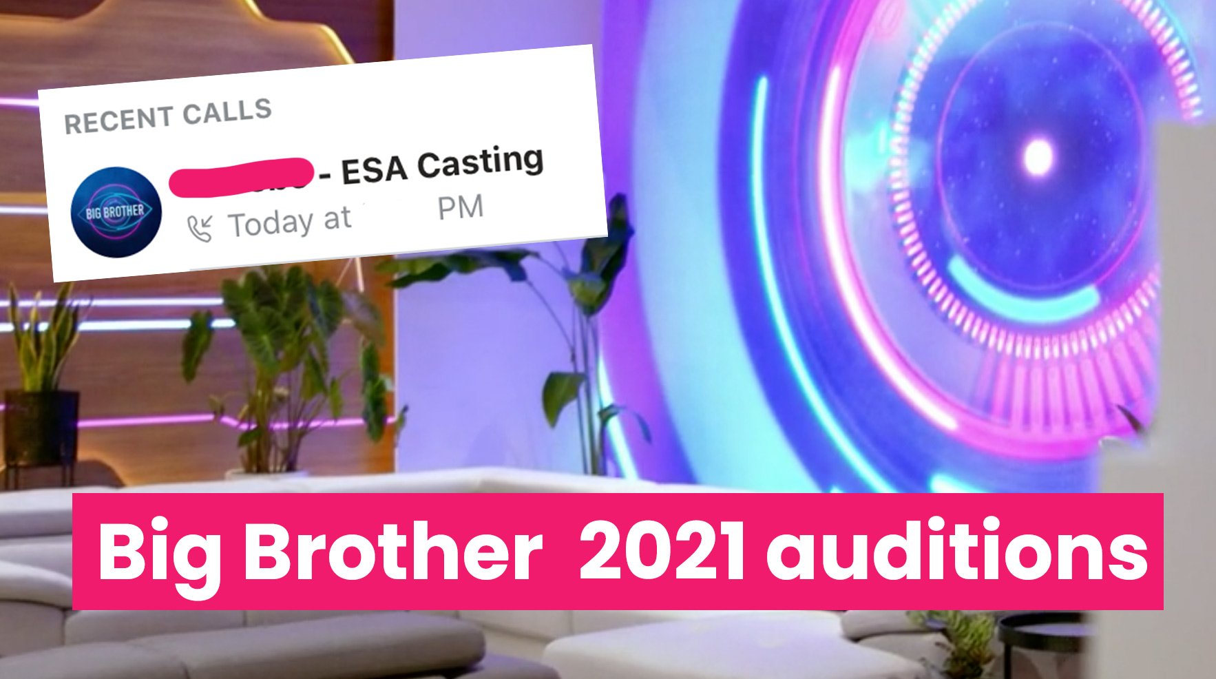 Big Brother 2021 phone auditions have started: here's what ...